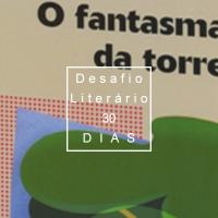 19# DESAFIO LITERÁRIO – 30 DIAS: O Fantasma da Torre